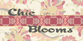 Chic Blooms by Pat Bravo