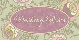 Dashing Roses by Pat Bravo. Shabby Chic collection with romantic,soothing blooms and soft colors.