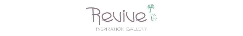 Inspiration Gallery - Revive